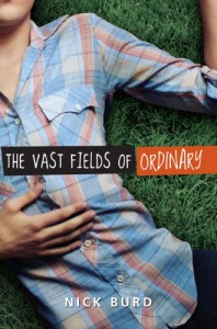 The Vast Fields of Ordinary - Nick Burd