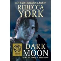 Dark Moon (Moon #10; Decorah Security #1) - Rebecca York