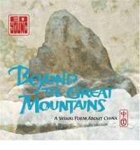 Beyond the Great Mountains - Ed Young