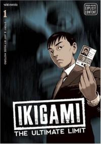 Ikigami: The Ultimate Limit, Volume 1 - Motoro Mase