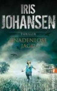 Gnadenlose Jagd - Iris Johansen, Norbert Möllemann, Charlotte Breuer