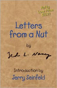 Letters from a Nut - Ted L. Nancy, Jerry Seinfeld