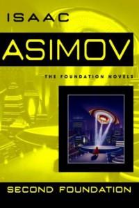 Second Foundation - Isaac Asimov