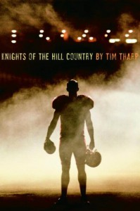 Knights of the Hill Country - Tim Tharp