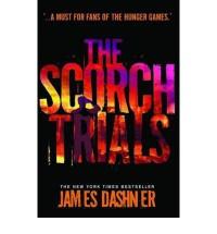(The Scorch Trials) By James Dashner (Author) Paperback on (Aug , 2011) - James Dashner