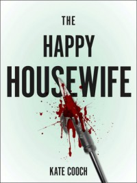 The Happy Housewife - Kate Cooch