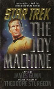 The Joy Machine - Theodore Sturgeon, James Gunn