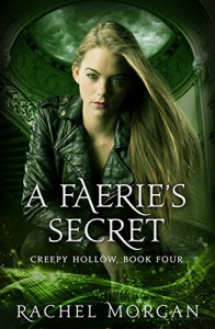 A Faerie's Secret (Creepy Hollow Book 4) - Rachel Morgan