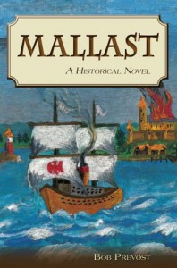 Mallast: A Historical Novel - Bob Prevost