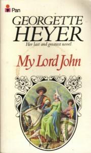 My Lord John - Georgette Heyer