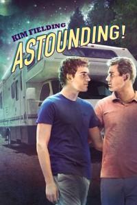 Astounding! - Kim Fielding