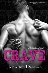Crave (Undone Book 1) - Jennifer Dawson