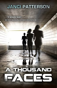A Thousand Faces - Janci Patterson