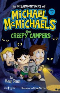 The Misadventures of Michael McMichaels Vol. 3: The Creepy Campers - Tony  Penn
