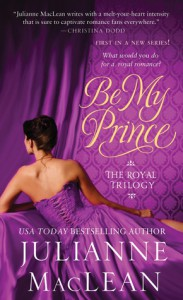 Be My Prince - Julianne MacLean