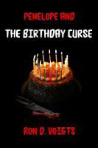Penelope and the Birthday Curse - Ron D. Voigts