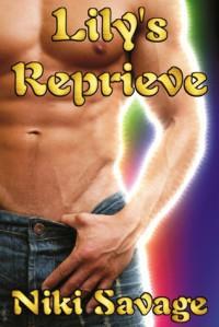 Lily's Reprieve (Blackstone Trilogy, #1) - Niki Savage