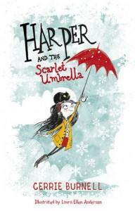 Harper and the Scarlet Umbrella - Cerrie Burnell, Laura Ellen Anderson