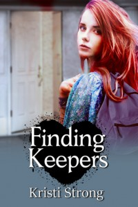 Finding Keepers - Kristi Strong