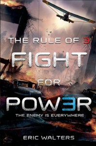 The Rule of Three: Fight for Power - Eric Walters