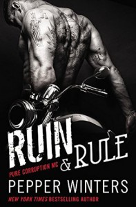 Ruin & Rule - Pepper Winters
