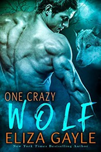 One Crazy Wolf - Eliza Gayle