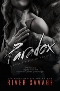 Paradox: A Knights Rebel MC Novella - River Savage