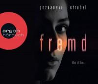Fremd - Christiane Marx, Ursula Poznanski, Arno Strobel, Sascha Rotermund