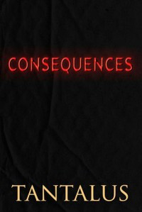 Consequences (Damon & Pete: Playing with Fire #3) - Tantalus