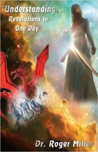 Understanding Revelation in One Day - Roger Miller
