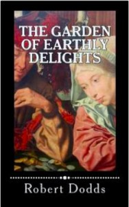 The Garden of Earthly Delights - Robert Dodds