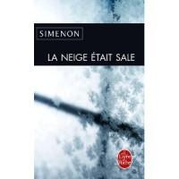 La Neige Était Sale - Georges Simenon