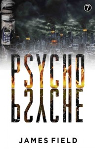 Psycho Psyche - James  Field