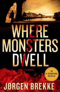Where Monsters Dwell - Jørgen Brekke