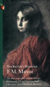 The Rector's Daughter (Virago Modern Classics) - F.M. Mayor