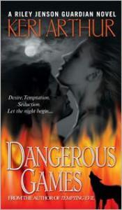Dangerous Games (Riley Jenson Guardian Series #4) -