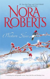 Western Skies: Song of the West/Boundary Lines - Nora Roberts
