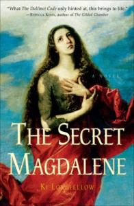 The Secret Magdalene - Ki Longfellow