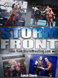 Storm Front (Tales from StormWrestling.com) - Lance Storm