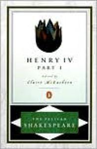 Henry IV, Part 1 - Stephen Orgel, Claire McEachern, William Shakespeare