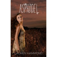 Asphodel (The Underworld Trilogy, #1) - Lauren Hammond
