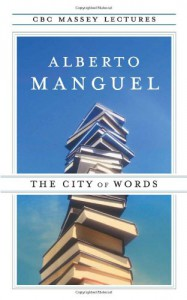 The City of Words - Alberto Manguel