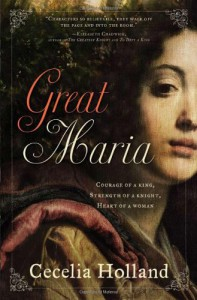 Great Maria - Cecelia Holland