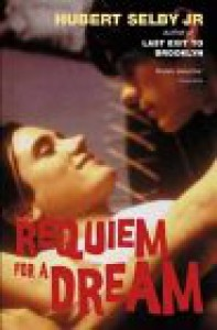 Requiem For a Dream - Hubert Selby Jr.