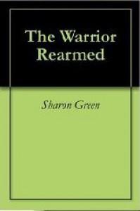 The Warrior Rearmed (Terrilian III) - Sharon Green