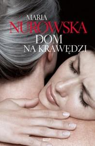 Dom na krawędzi - Nurowska Maria