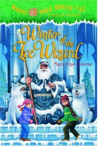 Winter of the Ice Wizard - Mary Pope Osborne, Sal Murdocca