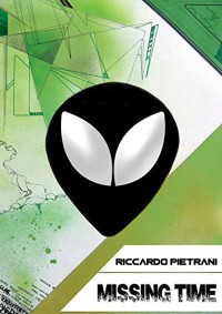 Missing Time (Italian Edition) - Riccardo Pietrani, Vito Introna