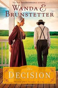 Decision: (The Prairie State Friends) - Wanda E. Brunstetter