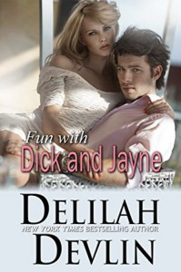 Fun with Dick and Jayne - Delilah Devlin